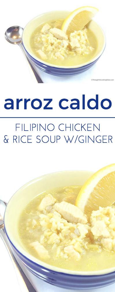 Arroz Caldo. Filipino Chicken Rice soup has excellent flavor. Aromatic, pungent and spicy, ginger has many health benefits.