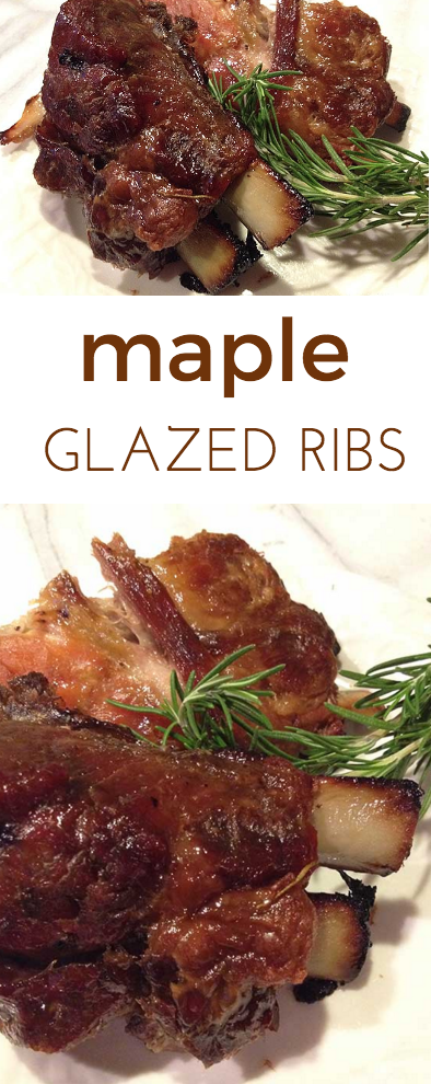 Maple Glazed Baby Back Ribs: a mingle of ribs roasting and sweet sugar house wafting through the house all day. The meat was fall off the bone tender.
