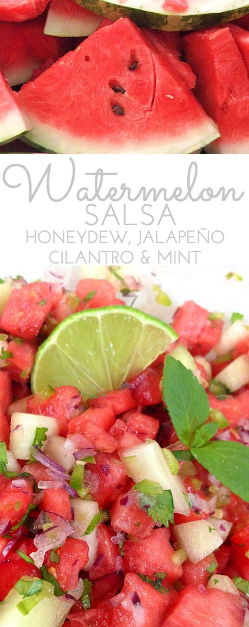 Watermelon Salsa: refreshingly sweet & spicy in summer. Honeydew, jalapeño, sweet red onion, cilantro and mint combine w.fresh squeezed lime juice! Perfect summer salsa twist! Make a double batch.