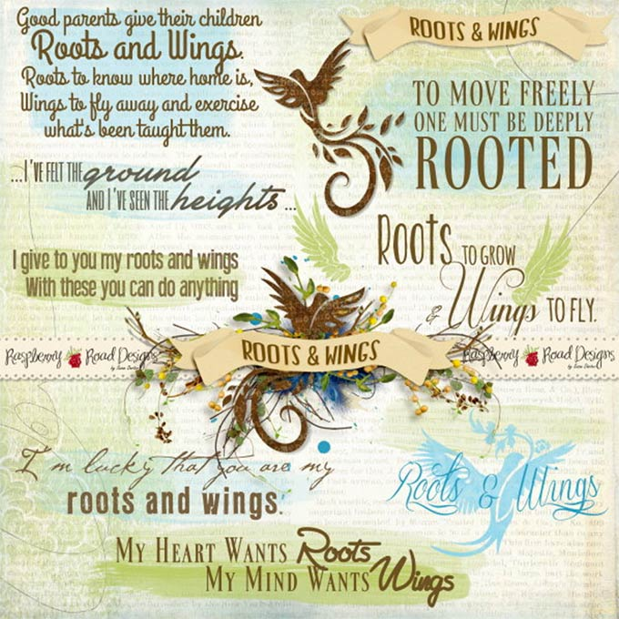 "Roots and Wings: ""There are two things we should give our children: one is roots and the other is wings."""