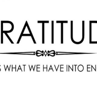 Gratitude turns what we have….